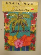 "Evergreen Decorative Garden Flag It'S 5 O'Clock Somewhere Flag 17""X 13"" New Nip"