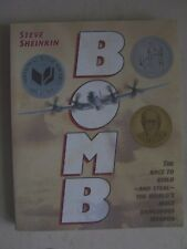 Bomb : The Race to Build -- and Steal -- the World's Most Dangerous Weapon by St