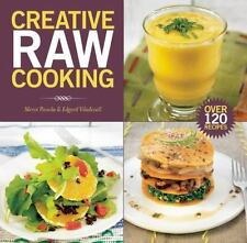 NEW - Creative Raw Cooking by Passola, Merce; Viladevall, Edgard