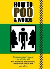 How to Poo in the Woods, Enzo, Mats, New condition, Book
