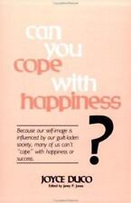 Can You Cope With Happiness