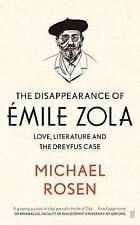The Disappearance of Émile Zola: Love, Literature and the Dreyfus Case, Rosen, M
