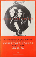 COURT YARD HOUNDS Amelita Ltd Ed Discontinued RARE New Poster! DIXIE CHICKS