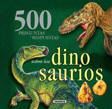 500 preguntas y respuestas sobre los dinosaurios (Spanish Edition)-ExLibrary