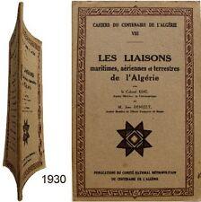 Liaisons maritimes aériennes terrestres de l'Algérie 1930 Dhé Denizet centenaire