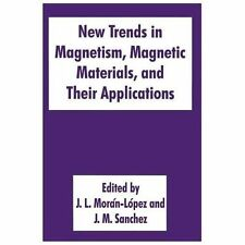 New Trends in Magnetism, Magnetic Materials, and Their Applications (2013,...