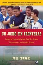 Un Juego sin fronteras: Como un equipo de futbol crea una nueva esperanza en los