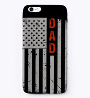 Dad Flag 4th Of July Gift Phone Case iPhone