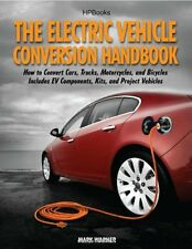 The Electric Vehicle Conversion Handbook-Mark Warner