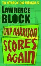 Chip Harrison Scores Again, Paperback by Block, Lawrence, ISBN 1523255897, IS...