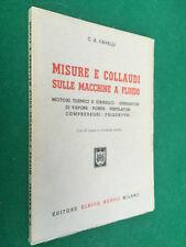 CAVALLI - MISURE E COLLAUDI SULLE MACCHINE A FLUIDO motori , Hoepli (1946) Libro