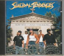 SUICIDAL TENDENCIES HOW WILL I LAUGH TOMORROW-WHEN I CANT EVEN SMILE TODAY (CD)