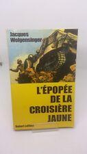 L'épopée de la croisière jaune - Jacques WOLGENSINGER (dédicacé)