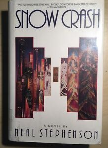 SNOW CRASH HB 1st Edition 1st Print Ex-library By Neal Stephenson. Hardback