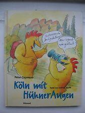 Peter Gayman Andreas Hauffe-Köln mit Hühneraugen signiert