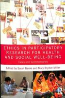 Ethics in Participatory Research for Health and Social Well-Bei... 9781138093430
