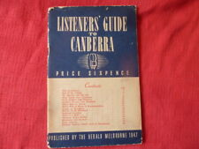 LISTENERS' GUIDE TO CANBERRA. Published by the Herald Melbourne 1947