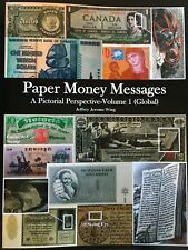 Paper Money Messages Book-Vol 1 Global 246 pages, Signed by Author, Ship from US