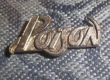 POISON Logo Vintage Metal Pin New Condition