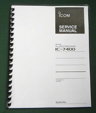 """Icom IC-7400 Service Manual: 11""""X17"""" Foldout Layouts & Diagrams, Plastic Covers!"""
