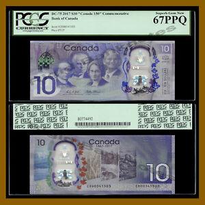 Canada 10 Dollars, 2017 P-112 New BC-75 (Canada 150 Commemorative) PCGS 67 PPQ