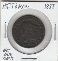 "(M)  Token - Hard Times Token - 1837 - ""Not One Cent"""