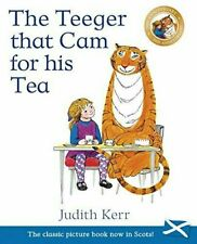 The Teeger That Cam for His Tea - 9781782504665