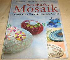 Werkbuch Mosaik - Die schönsten Ideen für Haus und Garten