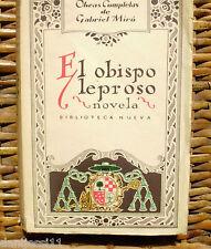 Gabriel Miró/ El obispo leproso/ Espasa-Calpe/ 1926/ Primera edición