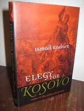 1st/1st Printing ELEGY FOR KOSOVO Ismail Kadare RARE Modern Fiction CLASSIC