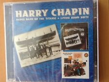 HARRY. CHAPIN.    CDs.      Dance band on the titanic. / living room suite.