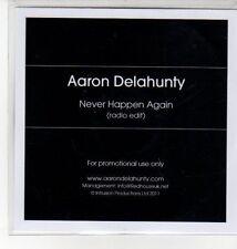 (DN136) Aaron Delahunty, Never Happen Again - 2011 DJ CD
