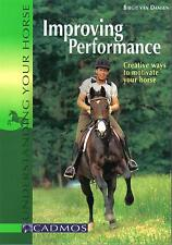 New Book IMPROVING PERFORMANCE MOTIVATE YOUR HORSE