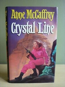Crystal Line by Anne McCaffrey HB 1/1 Very Good condition 1992