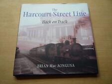 The Harcourt Street Line Brian MacAongusa Dublin Railways