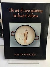 The Art Of Vase Painting In Classical Athens MARTIN ROBERTSON