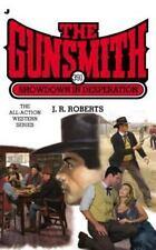 The Gunsmith 391: Showdown in Desperation (Gunsmith, The) Roberts, J. R. Mass M