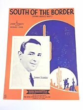 """Vintage """"South Of The Border"""" Sheet Music Dated 1939"""
