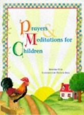 Prayers and Meditation for Children,Antonia Felix