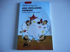 MES MEILLEURS COPAINS / TOUFOU LE PETIT ECOLIER CHINOIS - YANG HONGYING