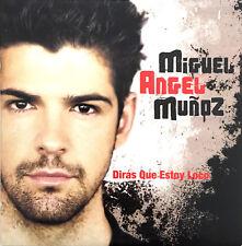 Miguel Angel Muñoz CD Single Dirás Que Estoy Loco - Europe (EX/EX)