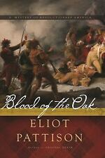 BLOOD OF THE OAK - PATTISON, ELIOT - NEW PAPERBACK BOOK