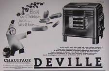 PUBLICITÉ DE PRESSE 1934 CHAUFFAGE DEVILLE BOIS OU CHARBON - ADVERTISING