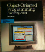 Object-Oriented Programming Featuring Actor, by Marty Franz. 1990 First edition