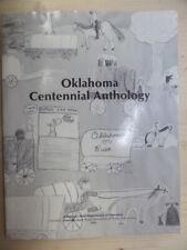 Oklahoma Centennial Anthology by Oklahoma