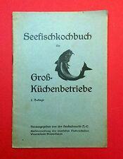 Heft von Seefischmarkt 1935 Seefischkochbuch für Groß-Küchenbetriebe  ( F12963