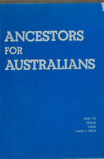ANCESTORS FOR AUSTRALIANS How To Trace Your Family Tree