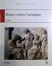 Roma contro Cartagine - Nic Field - Osprey Publishing