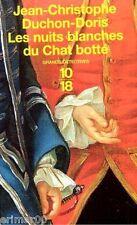 Les nuits blanches du Chat botté / J-C DUCHON-DORIS / Grands détectives / 10-18