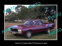 OLD LARGE HISTORIC PHOTO OF 1976 CHRYSLER CL VALIANT UTE LAUNCH PRESS PHOTO